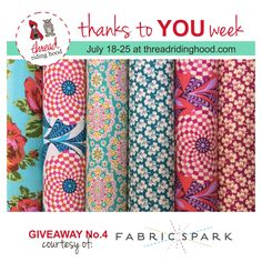 Thanks to YOU Week! Giveaway No.4 from @fabricspark. Enter for your chance to win at www.threadridinghood.com.