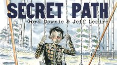 Gord Downie to release album, graphic novel about residential schools - The Globe and Mail Roman, University Of Manitoba, Nuclear Test, Residential Schools, Film D'animation, History Books, Animation Film, First Nations, Boys Who