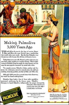 :p good grief Palmolive Making Palmolive 3,000 Years Ago Willy Pogany