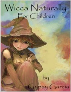 Wicca Naturally for Children