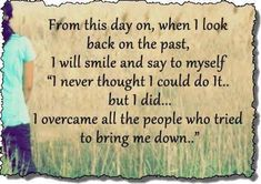 from this day on life quotes quotes positive quotes quote life past positive wise wisdom life lessons positive quote inspiring