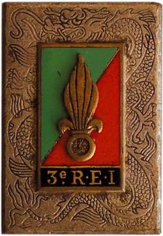 French;Insigne du 3ème REI(3rd Foreign Legion Infantry Gegiment) in Indochine Military Art, Military History, French Armed Forces, First Indochina War, French Foreign Legion, French Colonial, French History, Indochine, How To Speak French
