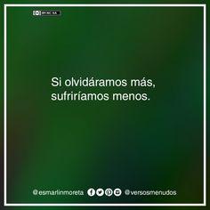 #esmarlinmoreta #versosmenudos #olvido #pensamiento #aprendizaje #vivencia