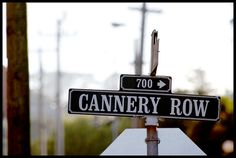 Sign Cannery Row, Monterey Peninsula, Left Coast, The Row, Sign, Image, Signs