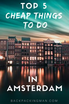 Amsterdam travel | Amsterdam can be a very expensive city to visit but there are some things that are cheap to do that will actually even show you some of the best the city has to offer. Find out what they are here. #Amsterdam #Netherlands #travel