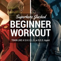 BONUS: Before you can go full blown Superhero (or SuperHuman), you may have to start off by becoming a S.H.I.E.L.D. or D.E.O. Agent. In this case we'll be utilizing a Beginner Workout Routine before stepping it up and using one of the Superhero/Celeb workouts in the workout database. Don't worry, ho…