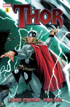 24. THOR BY J. MICHAEL STRACZYNSKI VOL. 1 It's what most of the first Thor movie was based on. It sets up Thor for the modern era and addresses some of the things that happened while he was gone.