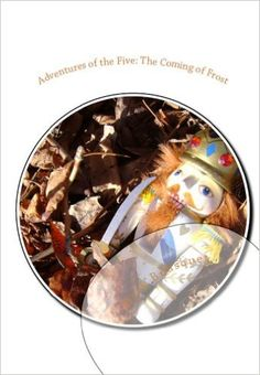 Adventures of the Five: The Coming of Frost, Mark Bousquet - Amazon.com