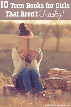 Are you tired of your daughter reading trashy books? We all know there is a time and place for a light beach read or a mindless novel to get lost in, but sometimes our girls need a little substance too! Here are 10 quality books all suggested for teen girls from a teen girl. 10 books for girls that aren't trashy . http://SunshineandHurricanes.com
