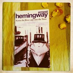 The Glamorous Librarian: Across the River and into the Trees / Ernest Hemingway. - London : Arrow books, 2004. - 220 p.