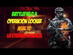 BATTLEFIELD 4 OPERACION LOCKER ASALTO   LA ETERNA RECARGA   PC GAMEPLAY ...
