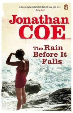Jonathan Coe, The Rain Before It Falls