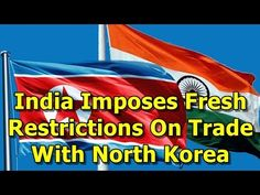 This video shows you that India Imposes Fresh Restrictions On Trade With North Korea. India on Wednesday imposed fresh restrictions on trade with North Korea in line with the restrictions imposed by the United Nations, Directorate General of Foreign Trade (DGFT) said. As per a notification of...