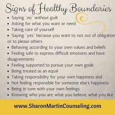 What are Healthy Boundaries? - Sharon Martin, LCSW Counseling San Jose and Campbell, CA - Signs of Healthy Boundaries Article at www. What Is Healthy, Affirmations Positives, Def Not, Healthy Relationships, Healthy Relationship Tips, Work Relationships, Relationship Advice, Marriage Tips, Signs Of Controlling Relationship