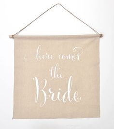 Here Comes The Brides Linen Banner