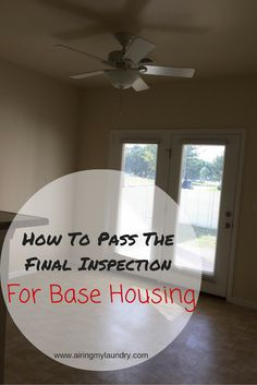 Do you live on base? Do you need to go through a final inspection? I have tips on how to pass! #milspouse #milso #pcs
