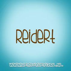 Reidert (Voor meer inspiratie, en unieke geboortekaartjes kijk op www.heyboyheygirl.nl)