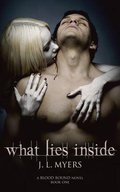 What Lies Inside (A Blood Bound Novel, Book 1)