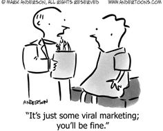 Sick of viral...
