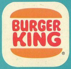 Burger King...I remember the old sign...lol