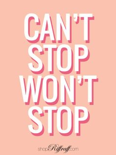 can't stop wont stop // printable // background