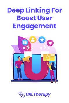 Deep Linking, Saving Time, User Experience, Homescreen, Conversation, Therapy, Content, App, Engagement