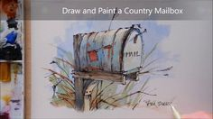 How to Draw and Paint a Country Mailbox. Line and Wash Watercolor. Peter Sheeler - YouTube