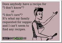"""recipe for """"I don't know"""""""