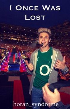 Read It's Really Happening from the story I Once Was Lost (Niall Horan Fan-fiction) by horan_syndrome (Niall is my Smil...