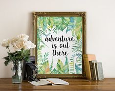 ♥ Adventure is out there, Inspirational Quote, Tropical Print ♥  ♥♥ DISCOUNT INFORMATION, SEE THE STORES HOME PAGE ♥♥ http://www.printablebeautyart.etsy.com  ♥♥♥ HOW IT WORKS ♥♥♥  ♥ Add 2, 3 or more items to your shopping cart ♥ Enter Coupon Code 20SAVE on orders over $10 USD or 30SAVE on orders over $15 USD ♥ The amount of your order will decrease by 20% or 30%. ----------------------------------------------------------------------------------------------------  Design by Irene Grape of…
