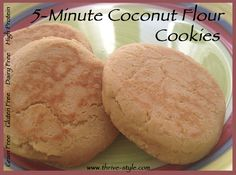 5-Minute BEST Coconut Flour Cookies, made on the stovetop (would be delicious topped with honey or nut butter or choc. chips inside) ~ Paleo