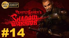 Shadow Warrior 2013 Gameplay Walkthrough (PC) Chapter 14 - I'm Content T...