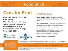 Donations from the public accepted.  Cans for Print Promotion for RSHC students, everyone else eligible for a huge Thank you!  @Virginia Peninsula Foodbank