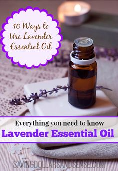 "There are so many amazing uses for lavender essential oil!  It's a must-have in any natural remedy ""medicine"" cabinet!"