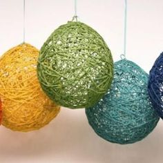 String Balloons. Dip yarn in glue and wrap it around a balloon. Wait for it to dry then pop the balloon and the string stays.