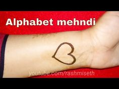 Alphabet Mehndi Design with heart shape in jewelry style || beautiful Henna Tattoo मेहंदी डिजाइन - YouTube Body Art Tattoos, Fish Tattoos, Alphabet Tattoo Designs, Henna Art, Henna Designs, Mehndi, Eyeliner, Youtube, Henna Art Designs