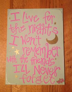 8x10 I Live For The Nights Small Quote Canvas by GreekCornerStore, $22.00