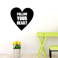 Follow Your Heart Quotes Wall Decals, Stickers