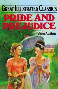 Pride and Prejudice by Jane Austen, Great Illustrated Classics, Playmore Inc., Baronet Books, 1997, hardcover, cover illustration by Joseph Miralles