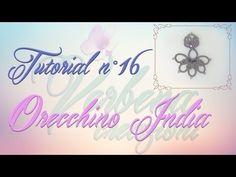 Chiacchierino ad Ago: TUTORIAL 16 - Orecchini India - India Earrings - YouTube