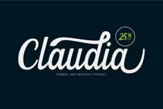 Claudia Script (25% Off) by Unicode on Creative Market
