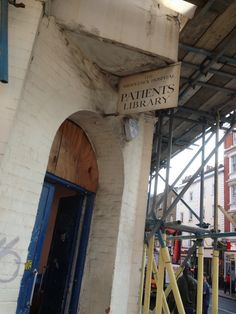 I've always liked this sign for the Middlesex Hospital Patients Library. Certainly not at the Middlesex, demolished to make way for the development currently. Make Way, London Street, Signage, Abandoned, Left Out, Billboard, Signs, Ruin