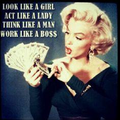 Look Like A Girl, Work Like A Boss. Girl Code!