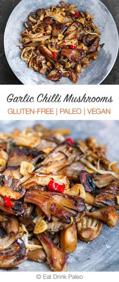 Garlic Chilli Mushrooms (Paleo, Gluten-free, Vegan, Keto)