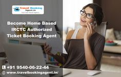 Become Home Based IRCTC Authorized Ticket Booking Agent bOOK Tour packages, hotel booking, air tickets booking, mobile recharge, Train ticket, DTH recharge in india at affordable cost. know more visit : http://www.travelbookingagent.in/
