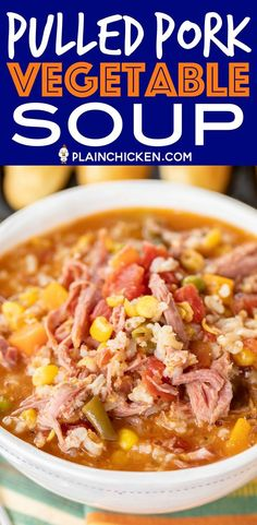 Pulled Pork Vegetable Soup - hands down the BEST vegetable soup EVER! Ready to eat in about 30 minutes. Just dump everything in the pot. Chili Recipes, Pork Recipes, Cooking Recipes, Healthy Recipes, Quick Recipes, Salad Recipes, Chicken Recipes, Plain Chicken Recipe, Pork Soup