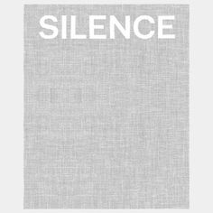 Silence, by Toby Kamps and Steve Seid