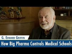 """In this video, cancer researcher Ty Bollinger speaks with author G. Edward Griffin about the surreptitious way in which pharmaceutical companies have taken control of medical schools. The full interview with Edward is part of """"The Quest For The Cures Continues"""" docu-series. Click through to watch & please re-pin to help us spread the truth & educate others! // The Truth About Cancer"""