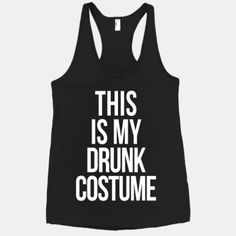 This is My Drunk Costume