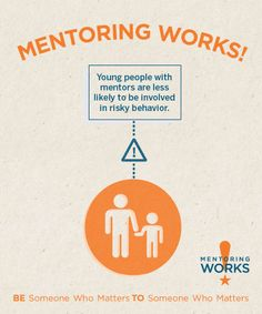 Why Mentoring Works